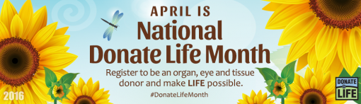 April is National Donate Life Month 2016